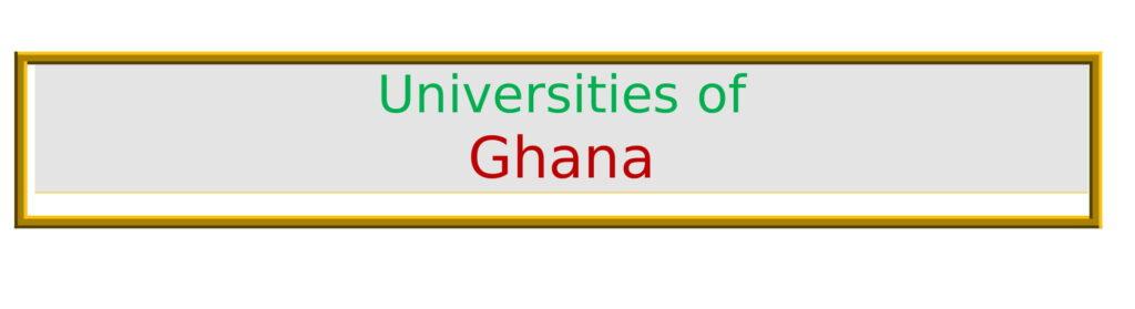 List of best Universities in Ghana