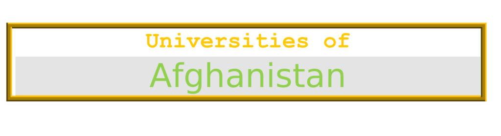 List of Universities in Afghanistan