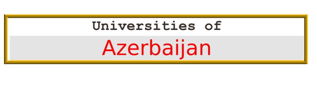 List of Universities in Azerbaijan
