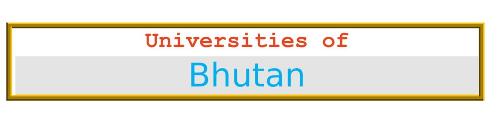 List of Universities in Bhutan
