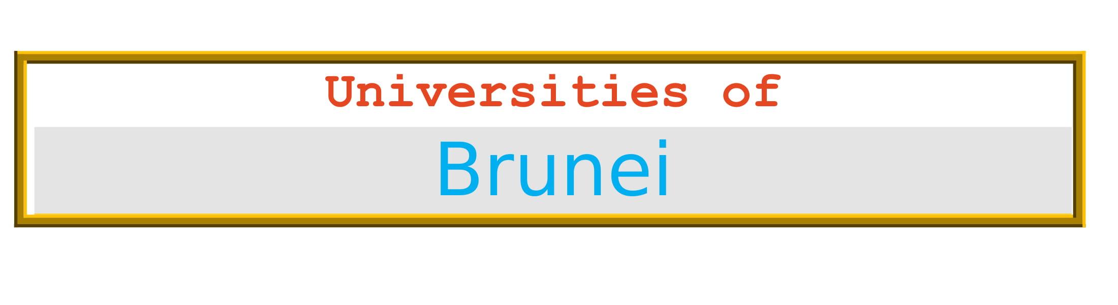 List of Universities in Brunei