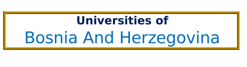 List of Universities in Bosnia And Herzegovina