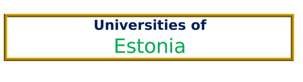 List of Universities in Estonia