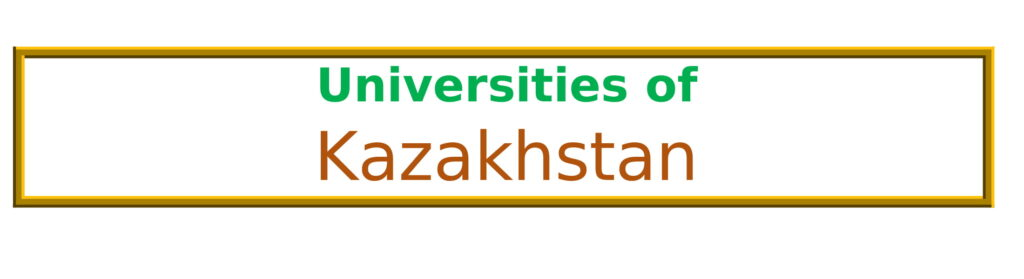 List of Universities in Kazakhstan