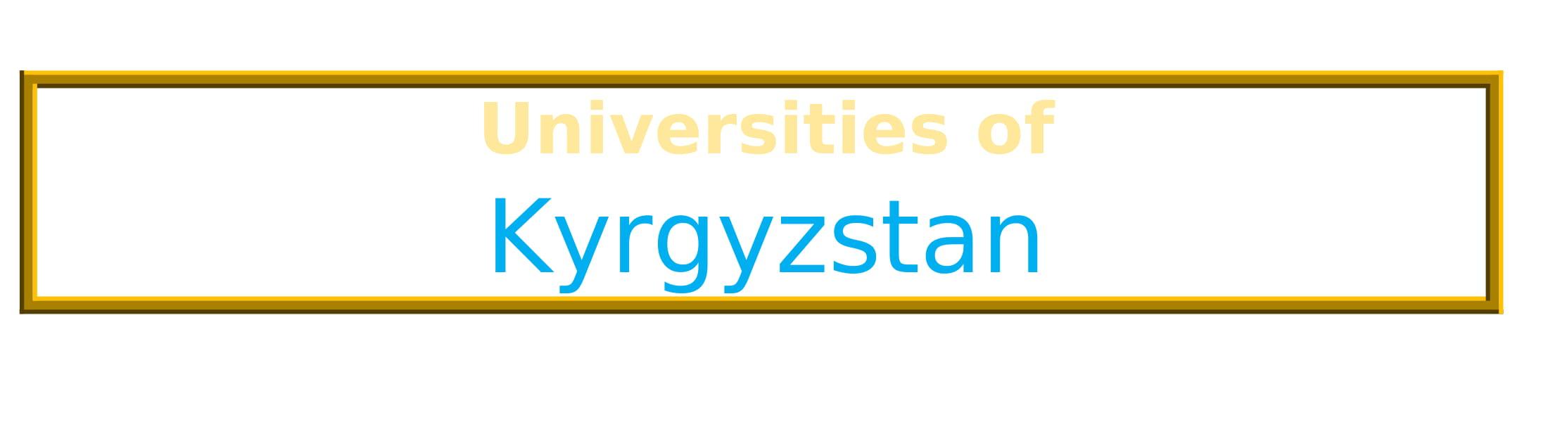 List of Universities in Kyrgyzstan