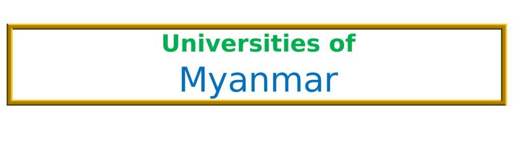 List of Universities in Myanmar