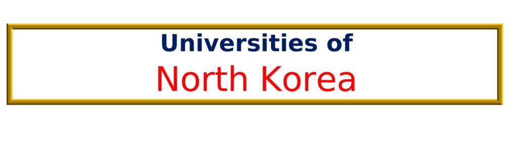 List of Universities in North Korea