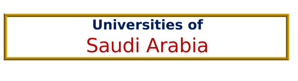 List of Universities in Saudi Arabia