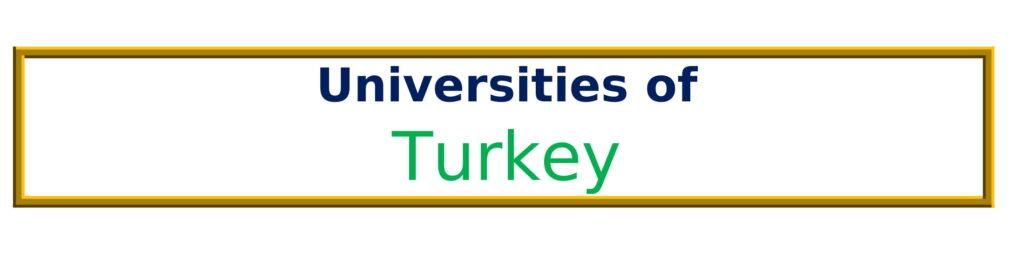 List of Universities in Turkey