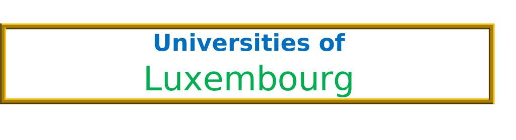 List of Universities in Luxembourg