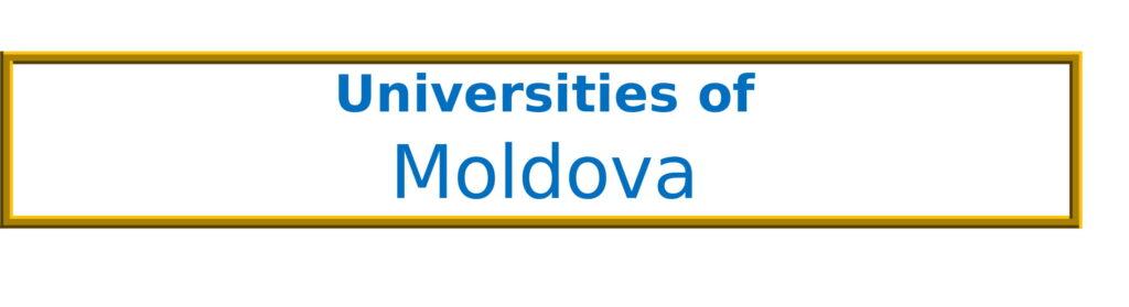 List of Universities in Moldova
