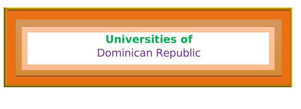 List of Universities in Dominican Republic