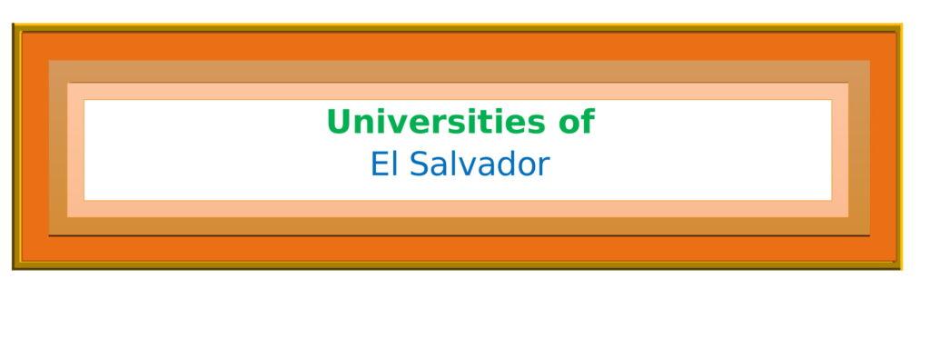 List of Universities in El Salvador