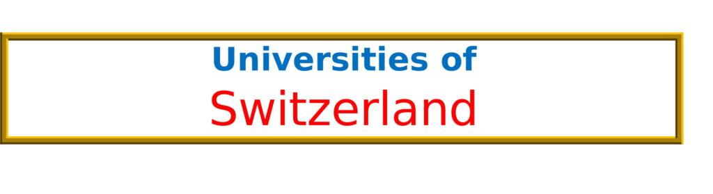 List of Universities in Switzerland