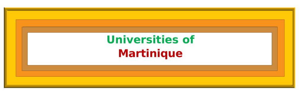List of Universities in Martinique
