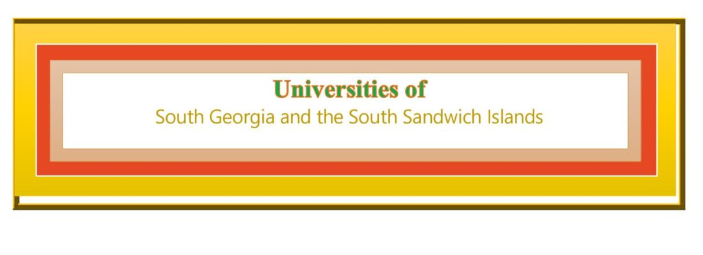 List of Universities in South Georgia and the South Sandwich Islands